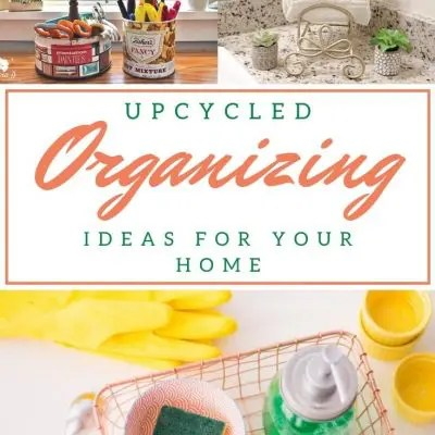 Upcycled organizing ideas
