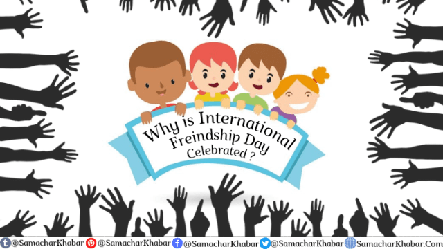Why is International Friendship day celebrated