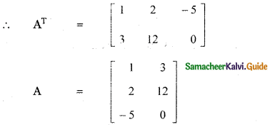 Samacheer Kalvi 11th Maths Guide Chapter 7 Matrices and Determinants Ex 7.1 55