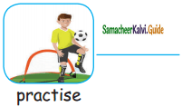 Samacheer Kalvi 5th English Guide Term 2 Supplementary Chapter 2 Practice Makes a Man Perfect 15