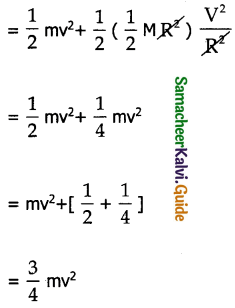 Samacheer Kalvi 11th Physics Guide Chapter 5 Motion of System of Particles and Rigid Bodies 32