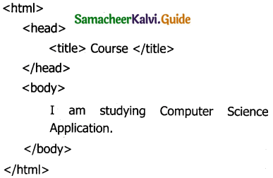 Samacheer Kalvi 11th Computer Applications Guide Chapter 11 HTML – Formatting Text, Creating Tables, List and Links 5