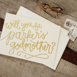 Godmother Invitations by Your New Friend Sam - Cream Cardstock with Personalized Parker Gold Glitter Embossing