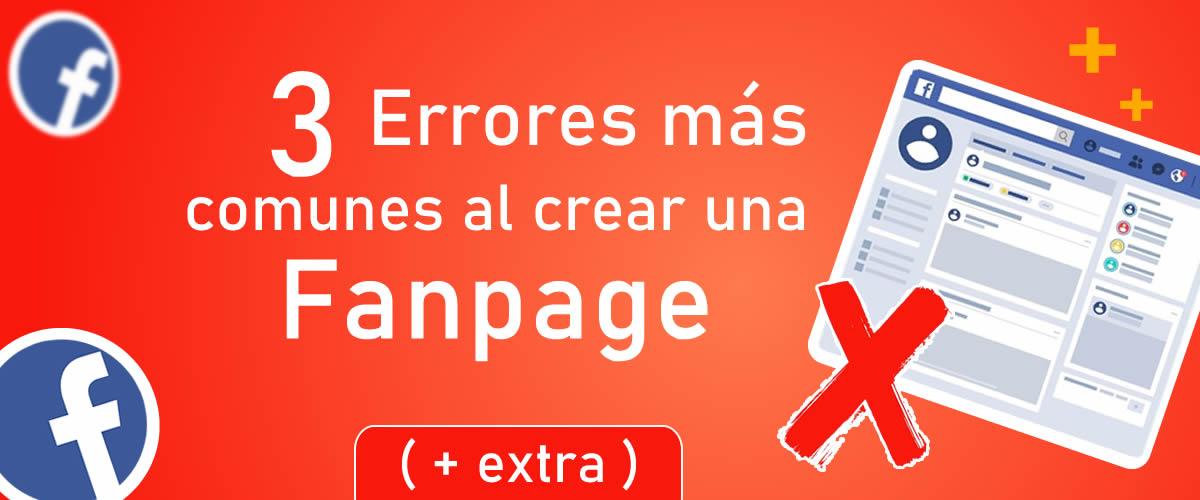 Los 3 errores más comunes cometidos al crear una fanpage | Extra, como crear página de Facebook