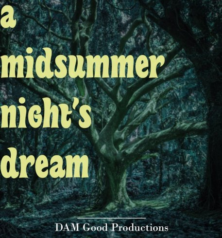 Dramaturgy Credit: Production poster of a tree in the Bayou for A Midsummer Night's Dream.