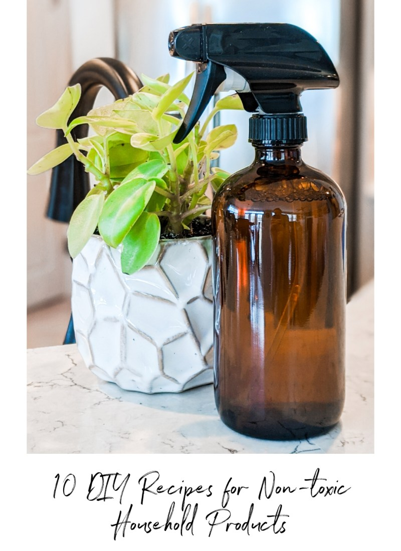 10 DIY Recipes for Non-Toxic Household Products