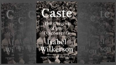 'Caste' Explodes The Myth Of American Exceptionalism