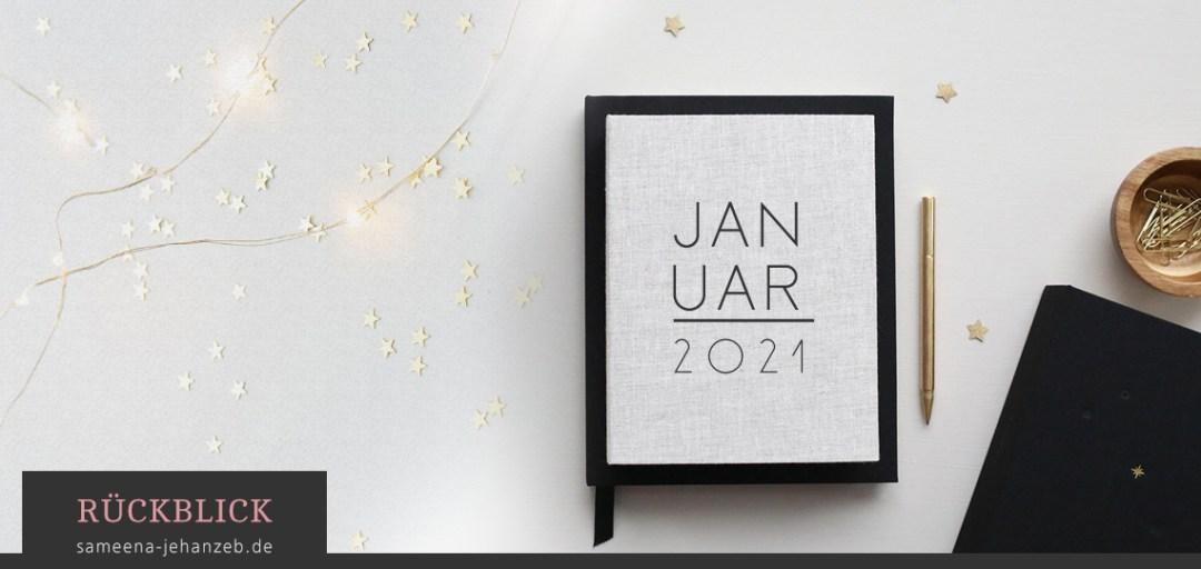 Monatsrückblick: Januar, Sameena Jehanzeb Autorin