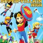 LEGO DC Super Hero Girls Super Villain High (2018)