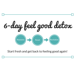 6-Day Feel Good Detox