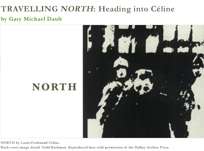 NORTH by Louis-Ferdinand Céline. Book cover image detail: Todd Bushman. Reproduced here with permission of the Dalkey Archive Press.