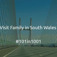 Visit Family in South Wales #101in1001