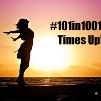 #101in1001- My time is up!