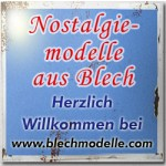 Nostalgiemodelle aus Blech