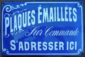 Plaques émaillées sur commande - Reklame für Schilder - um 1900