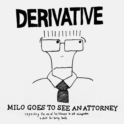 """""""Milo Goes to See an Attorney (Regarding the Use of His Likeness to Sell Unimaginative T-Shirts For Boring Bands)."""" 11/5/13. Ink on newsprint. 17x17""""."""