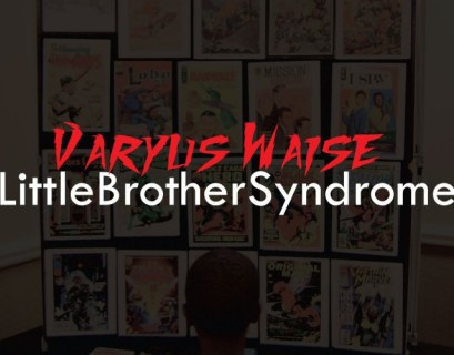 Varyus Waise - Little Brother Syndrome