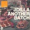 dilla-another-batch