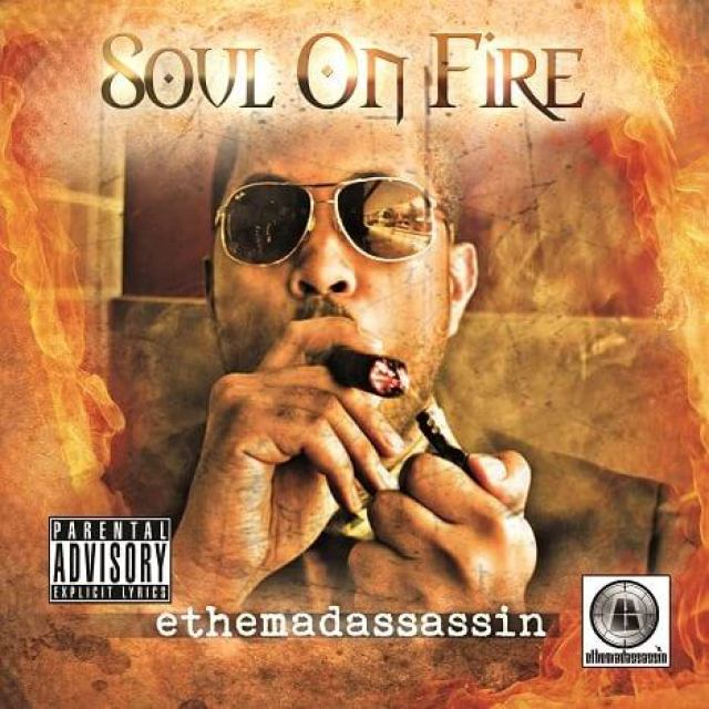 ethemadassassin-soul-on-fire