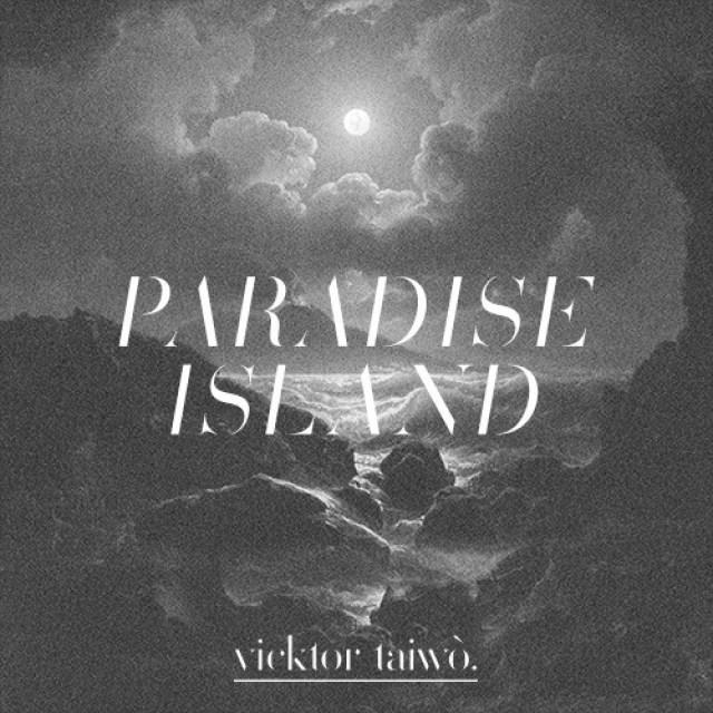 vicktor-taiwo-paradise-island