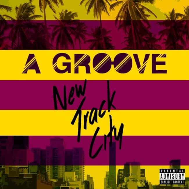 new-track-city-a-groove
