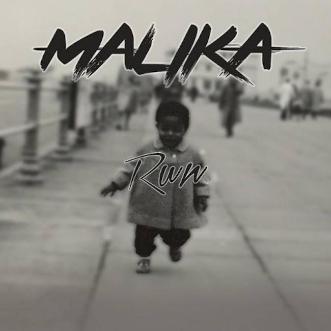 MALIKA - Run