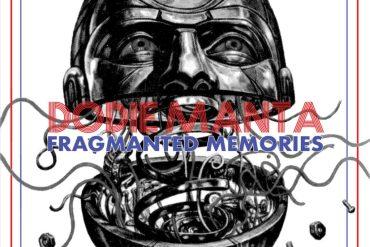 Fragmented Memories by Dodie Manta