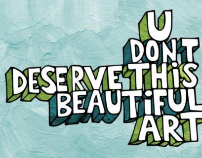 Darko The Super Launches Kickstarter For His Label, U Don't Deserve This Beautiful Art