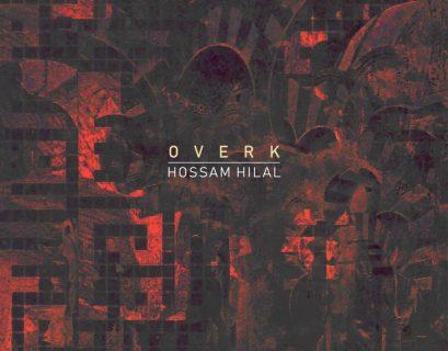 Hossam Hilal - Overk