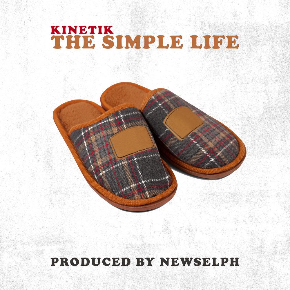 KINETIK & Newselph - The Simple Life