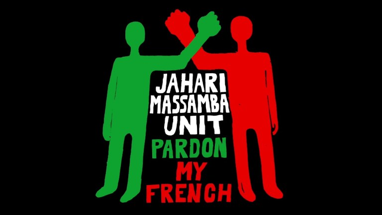 Jahari Massamba Unit – Pardon My French