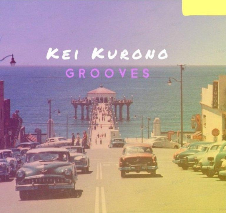 Kei Kurono – Grooves