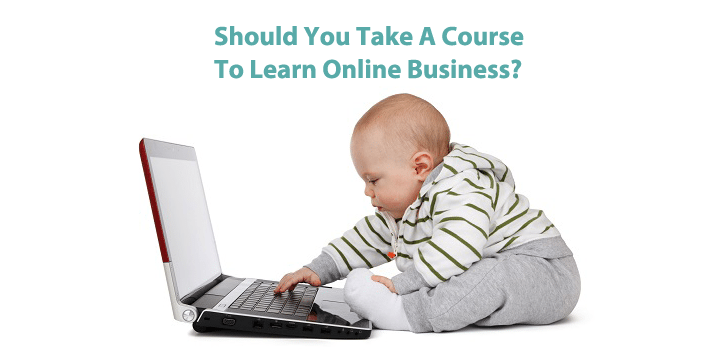Is It Worth Paying For A Course On Online Business?
