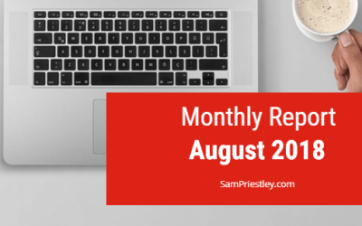 My Monthly Report – August 2018