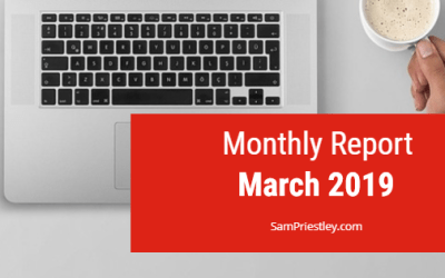My Monthly Report – March 2019