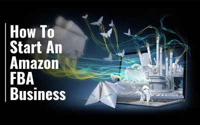 How To Start An Amazon FBA Business (Updated 2020)
