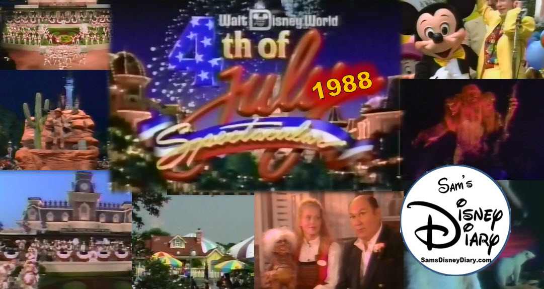 SamsDisneyDiary #91: 1988 Walt Disney World 4th of July Spectacular