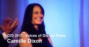 D23 Expo 2017 - Voices of Camille Dixon