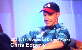 D23 Expo 2017 - Voices of Chris Edgerly