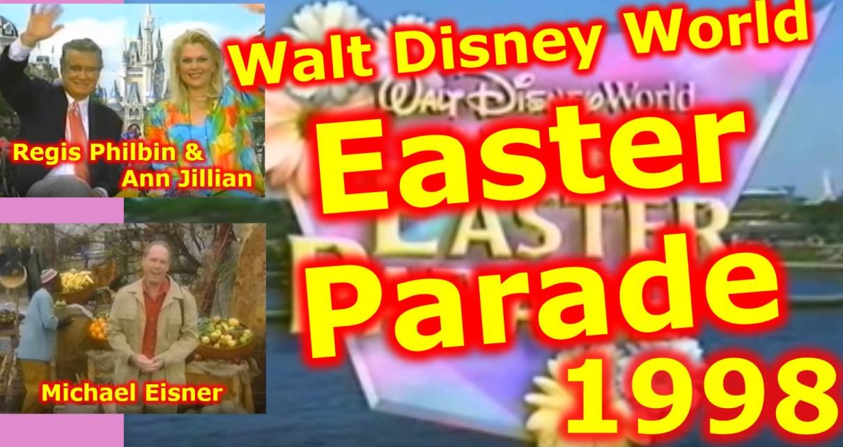 1998 Walt Disney World Happy Easter Parade