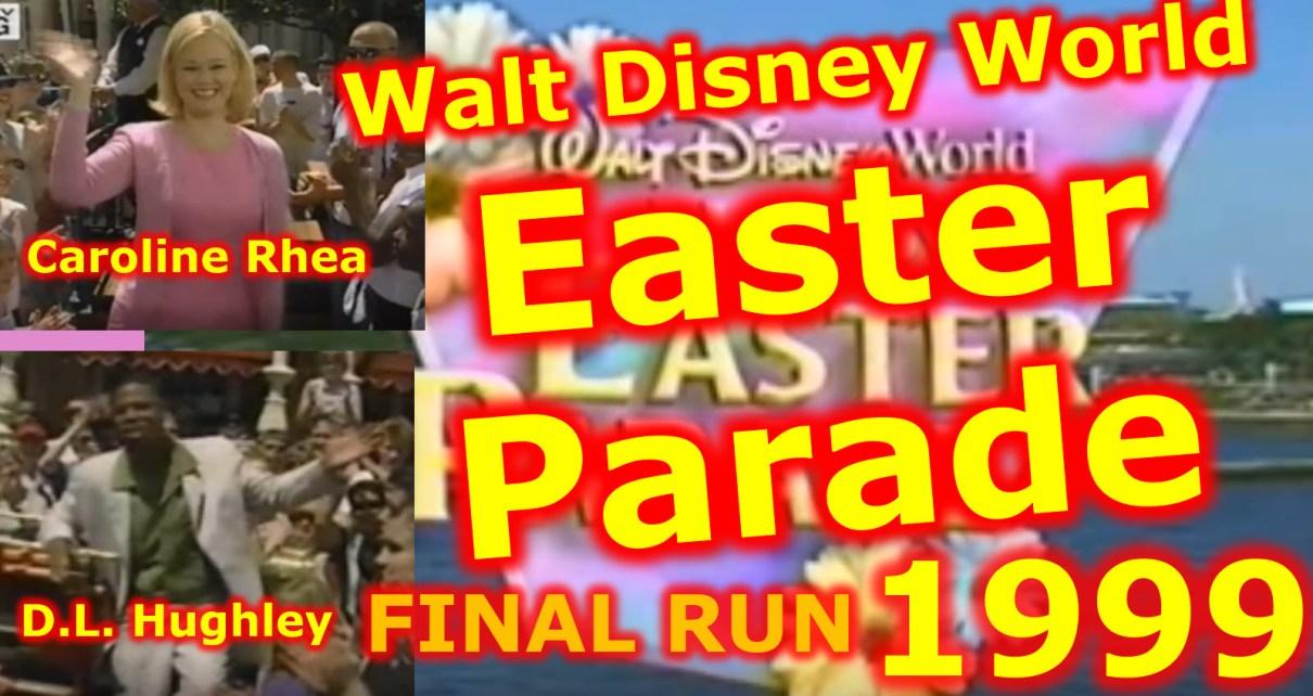 1999 Walt Disney World Happy Easter Parade