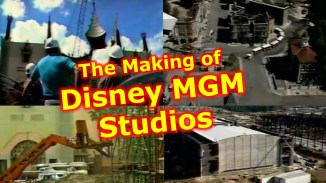 The Making of Disney MGM Studios