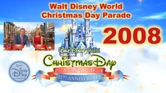 2008 Walt Disney World Christmas Day Parade