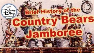 Sams Disney Diary History of the Country Bears Jamboree
