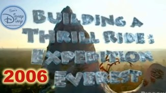 Building a Thrill Ride: Expedition Everest (2006)