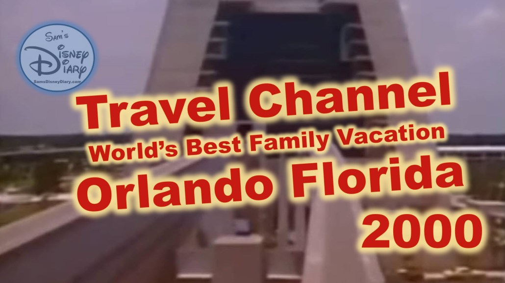 Travel Channel World's Best Family Vacation: Orlando Florida (2000)