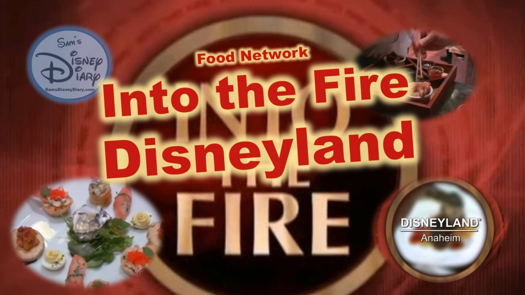 Food Network Into the Fire Disneyland: Happiest Food on Earth