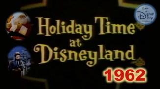 Holiday Time at Disneyland 1962