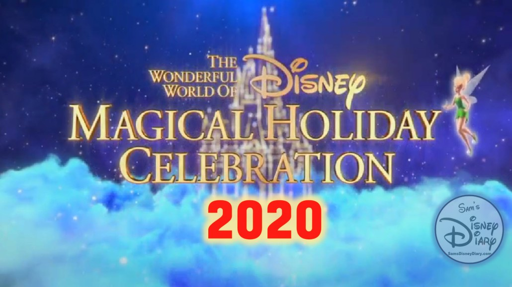 2020 The Wonderful World of Disney Magical Holiday Celebration