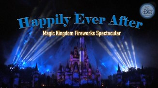 Happily Ever After (Walt Disney World Magic Kingdom Fireworks Spectacular 2020)